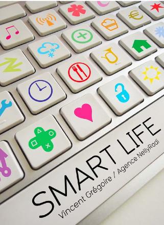 Smart Life par Vincent Grégoire / NellyRodi, Laforge pour MAISON&OBJET